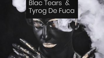 Blac Tears & Tyrog de fuca - White Smoke EP