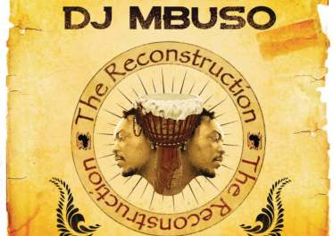DJ Mbuso - Reconstruction
