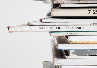 Echo Deep - Music Is Music EP (Part 2)