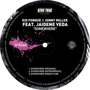 Kid Fonque & Jonny Miller - Somewhere (feat. Jaidene Veda)