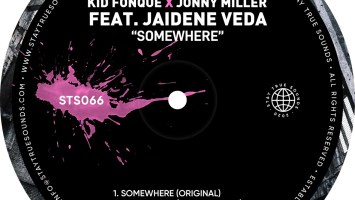 Kid Fonque & Jonny Miller - Somewhere (feat. Jaidene Veda)