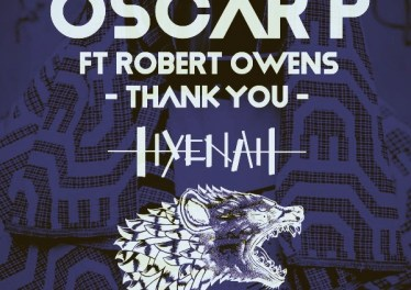 Oscar P, Robert Owens - Thank You (Hyenah Remixes)