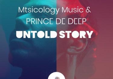 Mtsicology Music & Prince de Deep - Untold Story EP