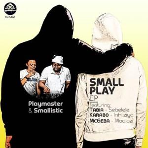 Playmaster & Smallistic feat. Tabia - Sebelele (Original Mix)
