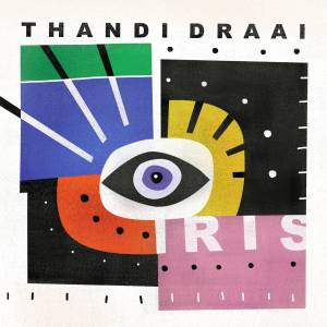Thandi Draai - Iris (DJ Clock Remix)
