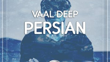 Vaal Deep - Persian (Original Mix)
