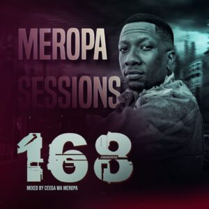 Ceega - Meropa 168 (Live Recorded Lockdown Edition)