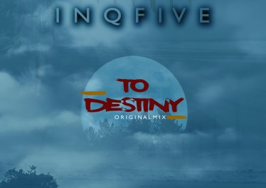 InQfive - To Destiny (Original Mix)