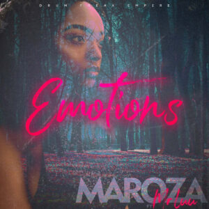 Maroza feat. Mr Luu - Emotions