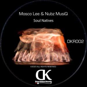 Mosco Lee & Nubz MusiQ - Soul Natives