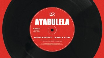 Prince Kaybee - Ayabulela (feat. Caiiro & Sykes)