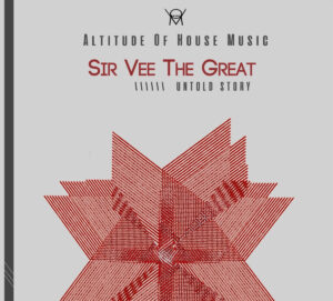 Sir Vee the Great - Untold Story EP