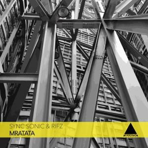 Sync Sonic & Rifz - Mratata (Afro Mix)