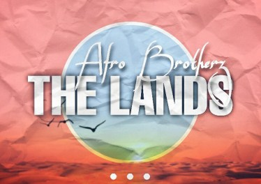 Afro Brotherz - The Lands (Original Mix)