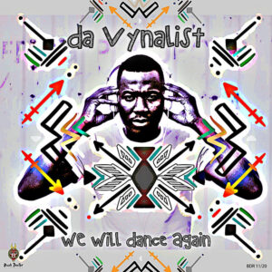 Da Vynalist - We Will Dance Again EP