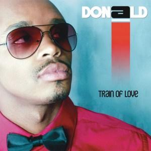 Donald - Train Of Love (Album 2012)