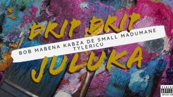 Drip Drip Juluka - Bob Mabena (feat. Kabza De Small, Madumane & Tyler ICU)