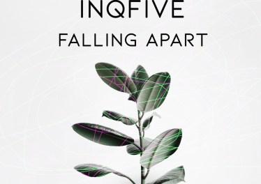 InQfive - Falling Apart (Original Mix)