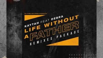 Kaytah, Debra - Life Without A Father (KingDonna Afro Remix)