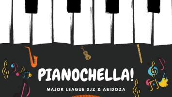 Major League & Abidoza - Pianochella!