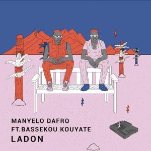 Manyelo Dafro - Ladon (feat. Bassekou Kouyaté)