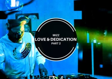 Mizz - Love & Dedication Part 2