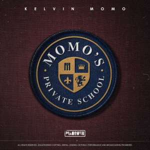 Kelvin Momo - Momo's Private School (Album)