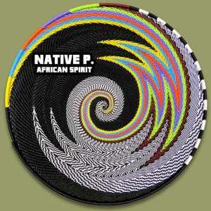 Native P - African Spirit
