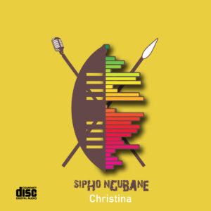 Sipho Ngubane - Christina EP