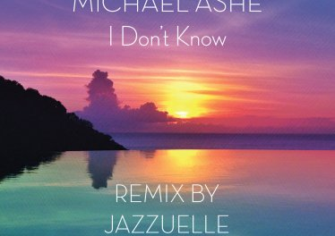 Michael Ashe - I Don't Know (Jazzuelle Darkside Remix)