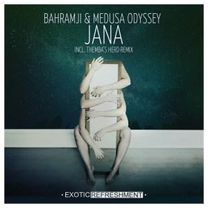 Bahramji, Medusa Odyssey - Jana (Themba's Herd Remix)