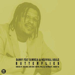 Danny Ft. DJMreja & Neuvikal Soule - Butterflies (Remixes)