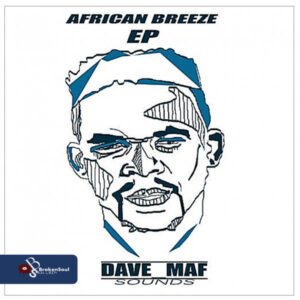 Dave_Maf - African Breeze EP