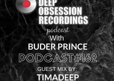 Deep Obsession Recordings Podcast 162 with Buder Prince Guest Mix by TimAdeep