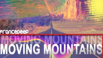 France Deep - Moving Mountains (Main Mix)