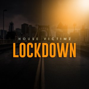 House Victimz - Lockdown (Afro Mix)