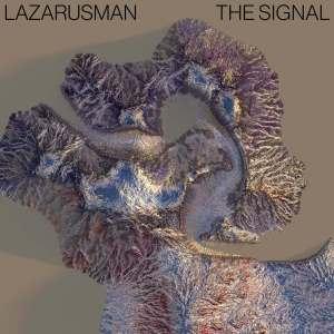 Lazarusman - The Signal (Jullian Gomes Remix & Vox Dub)