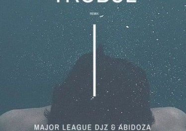 Major League & Abidoza ft. Sarz & Wurld - Trobul (Amapiano Remix)
