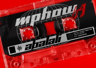 Mphow_69 - Abalali (feat. Entity MusiQ, Semi Tee, Kelvin Momo & Msheke)