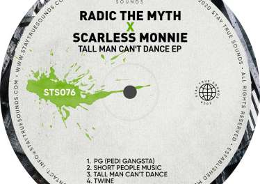 Radic The Myth & Scarless Monnie - Tall Man Can't Dance EP