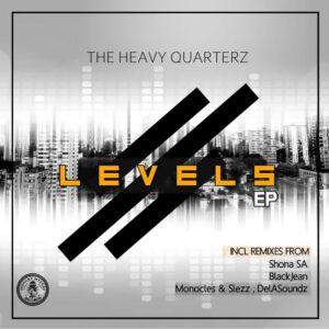 The Heavy Quarterz - Levels EP