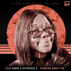 Lilly Randa & HyperSOUL-X - Thinking About You (HyperSOUL-X's HT Mix)