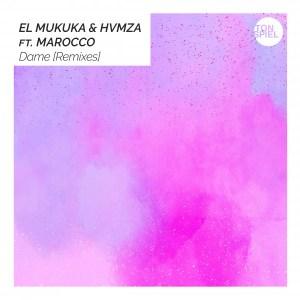 El Mukuka & Hvmza, Marocco - Dame (Argento Dust Remix)