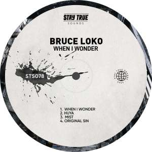 Bruce Loko - When I Wonder EP
