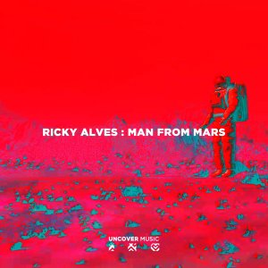 Ricky Alves - Man From Mars (Original Mix)