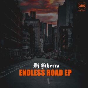 DJ Stherra - Endless Road EP