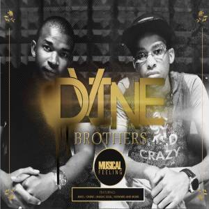 Dvine Brothers - You're Mine (feat. Lady Zamar) - Dvine Brothers - Musical Feeling (Album)