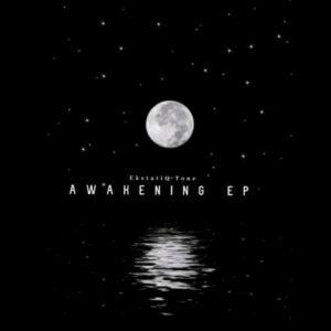 EKstatiQ Tone - Awakening EP