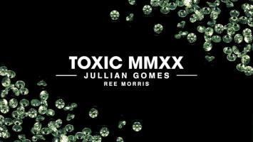 Jullian Gomes - Toxic MMXX (feat. Ree Morris)