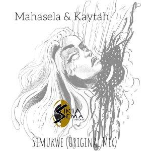 Mahasela - Simukwe (Original Mix)